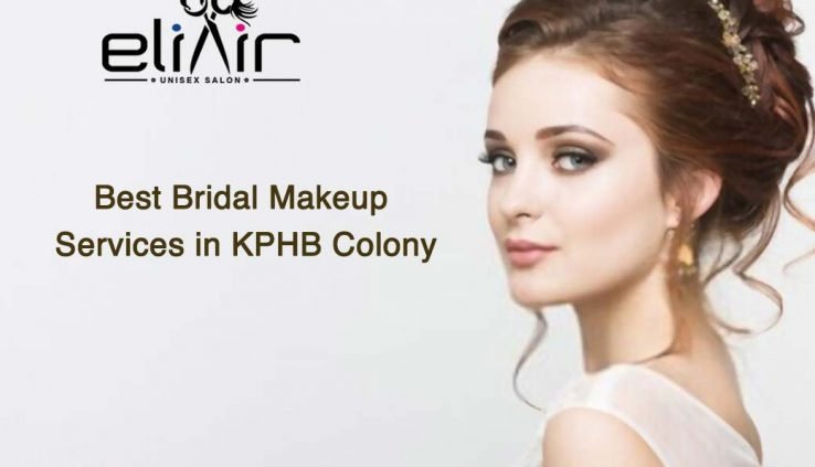 Best Bridal Makeup Services in KPHB Colony