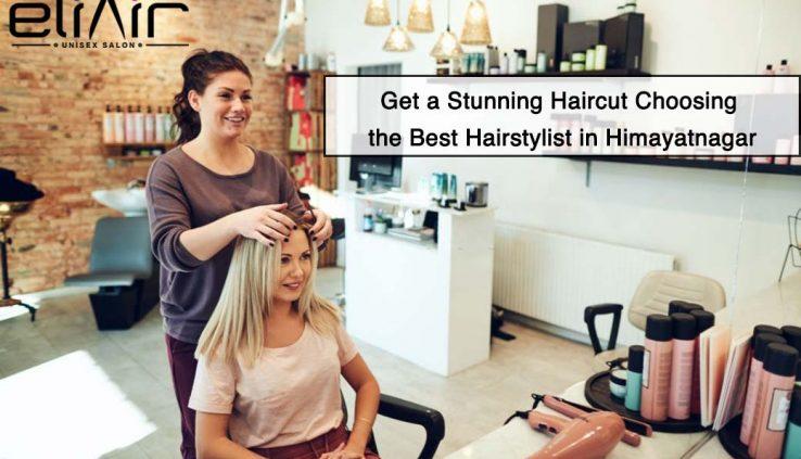 Best-Hairstylist-in-Himayatnagar