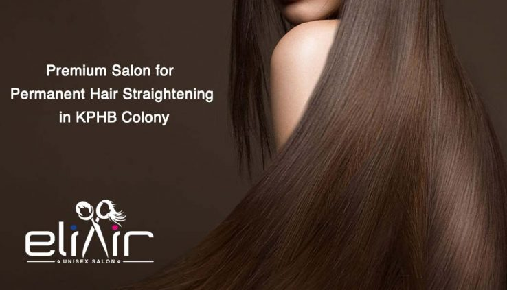 Permanent Hair Straightening in KPHB Colony
