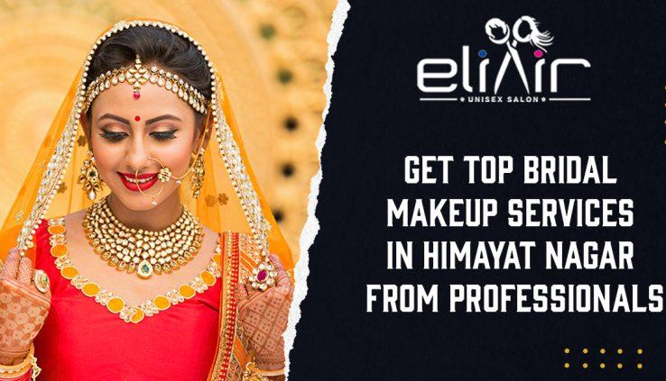 Top Bridal Makeup Services in Himayat Nagar