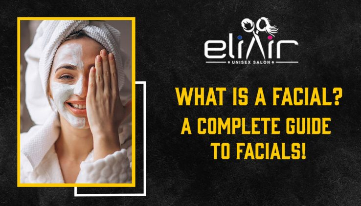 best salon for facial in hyderabad